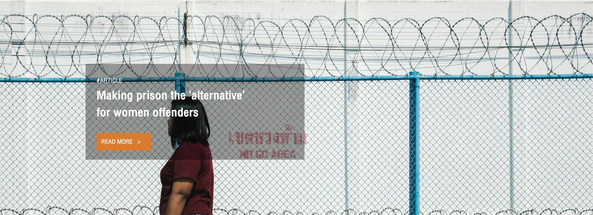 Making prison the 'alternative' for women offenders